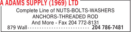 A Adams Supply (1969) Ltd (204-786-7481) - Display Ad - Complete Line of NUTS-BOLTS-WASHERS ANCHORS-THREADED ROD And More - Fax 204 772-8131