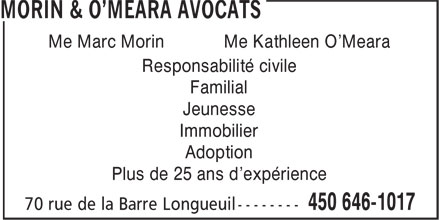 Morin & O'Meara Avocats (450-646-1017) - Display Ad - Plus de 25 ans d'expérience Me Marc Morin Me Kathleen O'Meara Responsabilité civile Familial Jeunesse Immobilier Adoption