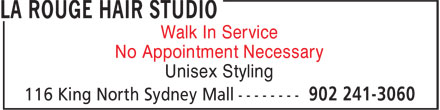 La Rouge Hair Studio (902-241-3060) - Annonce illustrée======= - Unisex Styling No Appointment Necessary Walk In Service