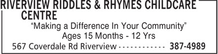 """Riverview Riddles & Rhymes Childcare Centre (506-387-4989) - Annonce illustrée======= - """"Making a Difference In Your Community"""" Ages 15 Months - 12 Yrs"""