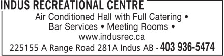 Indus Recreational Centre (403-936-5474) - Display Ad - Air Conditioned Hall with Full Catering • Bar Services • Meeting Rooms • www.indusrec.ca