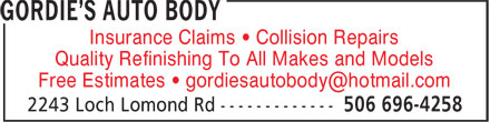 Gordie's Auto Body (506-696-4258) - Display Ad - Insurance Claims • Collision Repairs Quality Refinishing To All Makes and Models