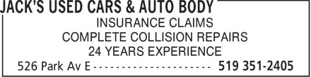 Jack's Used Cars & Auto Body (519-351-2405) - Annonce illustrée======= - INSURANCE CLAIMS COMPLETE COLLISION REPAIRS 24 YEARS EXPERIENCE