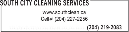 South City Cleaning Services (204-219-2083) - Annonce illustrée======= - www.southclean.ca Cell# (204) 227-2256
