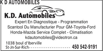 K D Automobiles (450-542-9191) - Annonce illustrée======= - Expert En Diagnostique - Programmation Scantool Du Manufacturier Pour GM-Toyota-Ford Honda-Mazda Service Complet - Climatisation kdautomobiles@videotron.ca