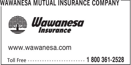 Wawanesa Mutual Insurance Company (1-800-361-2528) - Display Ad - www.wawanesa.com  www.wawanesa.com  www.wawanesa.com  www.wawanesa.com  www.wawanesa.com  www.wawanesa.com  www.wawanesa.com  www.wawanesa.com  www.wawanesa.com  www.wawanesa.com  www.wawanesa.com  www.wawanesa.com