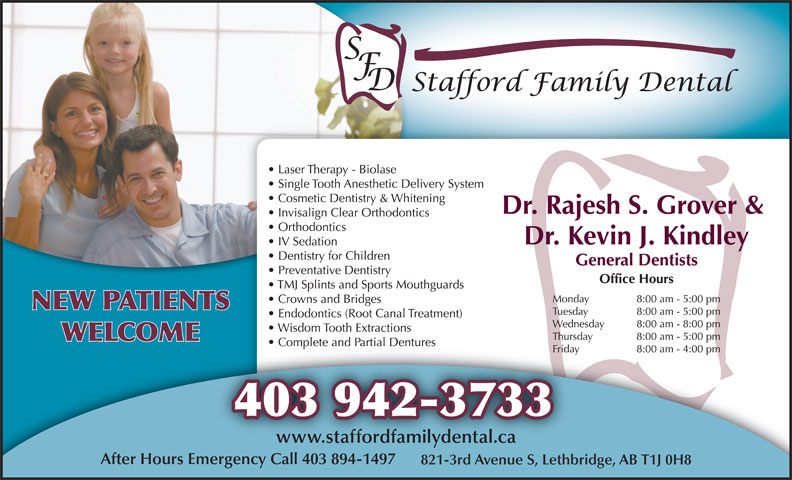 Stafford Family Dental (403-942-3733) - Annonce illustrée======= - NEW PATIENTS WELCOME 403 942-3733 www.staffordfamilydental.ca After Hours Emergency Call 403 894-1497 821-3rd Avenue S, Lethbridge, AB T1J 0H8