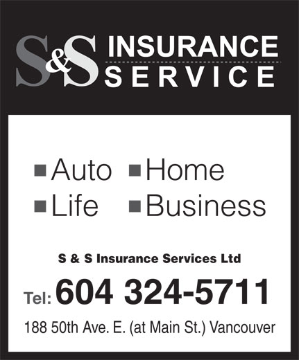 S & S Insurance Services Ltd (604-324-5711) - Annonce illustrée======= -