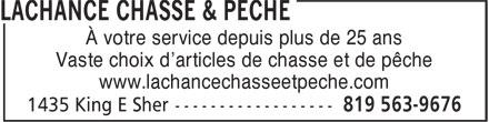 Lachance Chasse & Pêche (819-563-9676) - Display Ad - À votre service depuis plus de 25 ans Vaste choix d'articles de chasse et de pêche www.lachancechasseetpeche.com