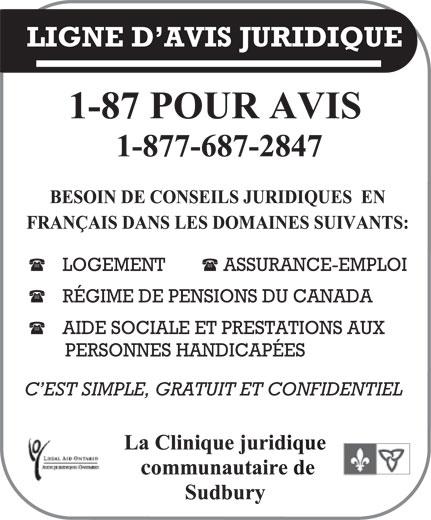 La Ligne d'avis juridique (1-877-687-2847) - Annonce illustrée======= - LIGNE D AVIS JURIDIQUE LOGEMENT ASSURANCE-EMPLOI RÉGIME DE PENSIONS DU CANADA AIDE SOCIALE ET PRESTATIONS AUX PERSONNES HANDICAPÉES C EST SIMPLE, GRATUIT ET CONFIDENTIEL