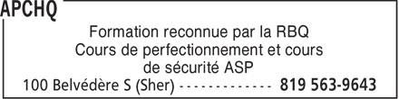 APCHQ (819-563-9643) - Annonce illustrée======= - Formation reconnue par la RBQ Cours de perfectionnement et cours de sécurité ASP