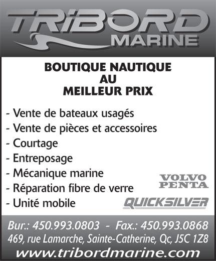 Tribord Marine (450-993-0803) - Annonce illustrée======= -