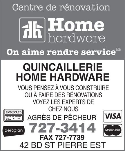 Quincaillerie Home Hardware (506-727-3414) - Annonce illustrée======= -