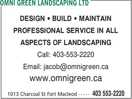 Omni Green Landscaping Ltd (403-553-2220) - Annonce illustrée======= -