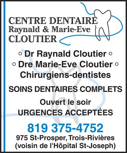 Centre Dentaire Raynald et Marie-Eve Cloutier (819-375-4752) - Annonce illustrée======= -