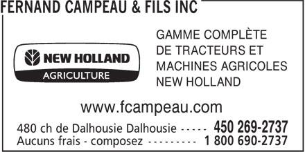 Fernand Campeau & Fils Inc (450-269-2737) - Annonce illustrée======= - GAMME COMPLÈTE DE TRACTEURS ET MACHINES AGRICOLES NEW HOLLAND www.fcampeau.com