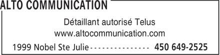 Alto Communication (450-649-2525) - Annonce illustrée======= - Détaillant autorisé Telus www.altocommunication.com  Détaillant autorisé Telus www.altocommunication.com