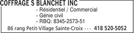 Coffrage S Blanchet inc (418-520-5052) - Annonce illustrée======= - - Résidentiel / Commercial - Génie civil - RBQ: 8345-2573-51