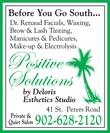 Positive Solutions By Deloris Esthetics Studio (902-628-2120) - Annonce illustrée======= -