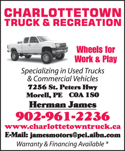 Charlottetown Truck (902-961-2236) - Annonce illustrée======= - Wheels for Work & Play www.charlottetowntruck.ca Wheels for Work & Play www.charlottetowntruck.ca