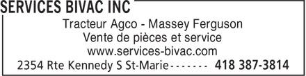 Services Bivac Inc (418-387-3814) - Annonce illustrée======= - Tracteur Agco - Massey Ferguson Vente de pièces et service www.services-bivac.com