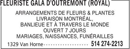 Florist Royal (Gala D'Outremont) (514-274-2213) - Display Ad - ARRANGEMENTS DE FLEURS & PLANTES LIVRAISON MONTRÉAL, BANLIEUE ET À TRAVERS LE MONDE OUVERT 7 JOURS MARIAGES, NAISSANCES, FUNÉRAILLES  ARRANGEMENTS DE FLEURS & PLANTES LIVRAISON MONTRÉAL, BANLIEUE ET À TRAVERS LE MONDE OUVERT 7 JOURS MARIAGES, NAISSANCES, FUNÉRAILLES