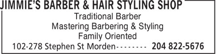 Jimmie's Barber & Hair Styling Shop (204-822-5676) - Display Ad - Traditional Barber Mastering Barbering & Styling Family Oriented
