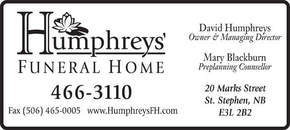 Humphreys Funeral Home (506-466-3110) - Display Ad -