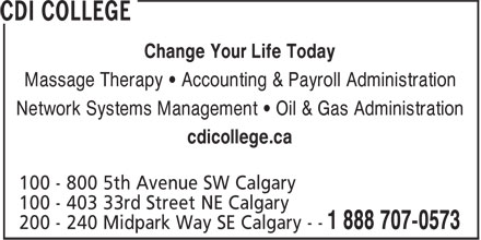 CDI College (1-800-675-4392) - Annonce illustrée======= - Change Your Life Today Massage Therapy • Accounting & Payroll Administration Network Systems Management • Oil & Gas Administration cdicollege.ca