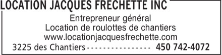 Location Jacques Fréchette Inc (450-742-4072) - Annonce illustrée======= - Entrepreneur général Location de roulottes de chantiers www.locationjacquesfrechette.com