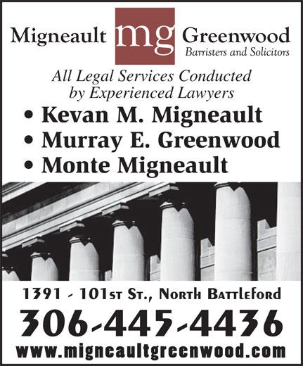 Migneault Greenwood (306-445-4436) - Annonce illustrée======= -