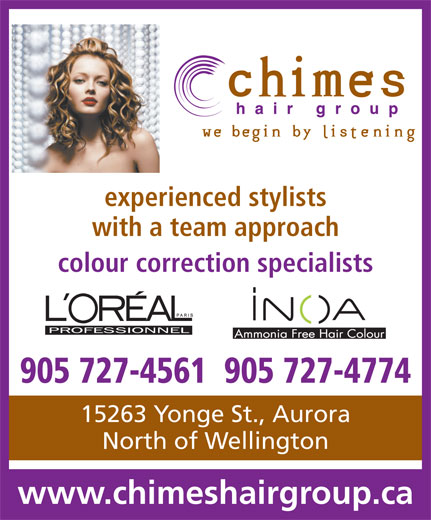 Chimes Hair Group (905-727-4561) - Annonce illustrée======= - experienced stylists with a team approach colour correction specialists 905 727-4561  905 727-4774 15263 Yonge St., Aurora North of Wellington www.chimeshairgroup.ca