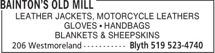 Bainton's Old Mill (519-523-4740) - Display Ad - LEATHER JACKETS, MOTORCYCLE LEATHERS GLOVES   HANDBAGS BLANKETS & SHEEPSKINS