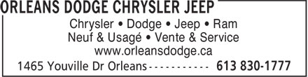 Orleans Dodge Chrysler Jeep (613-830-1777) - Annonce illustrée======= - Chrysler • Dodge • Jeep • Ram Neuf & Usagé • Vente & Service www.orleansdodge.ca