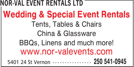 Nor-Val Event Rentals Ltd (250-541-0945) - Annonce illustrée======= - Wedding & Special Event Rentals Tents, Tables & Chairs China & Glassware BBQs, Linens and much more! www.nor-valevents.com