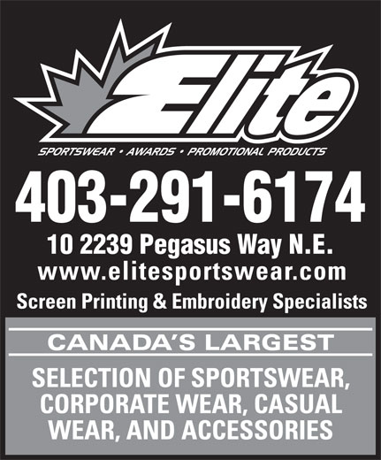 Elite Sportswear Awards & Promotional Products (403-291-6174) - Annonce illustrée======= - 403-291-6174 10 2239 Pegasus Way N.E.  403-291-6174 10 2239 Pegasus Way N.E.
