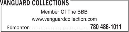 Vanguard Collection Agencies Ltd (780-486-1011) - Annonce illustrée======= - Member Of The BBB www.vanguardcollection.com  Member Of The BBB www.vanguardcollection.com