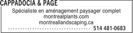 Cappadocia & Page (514-481-0683) - Annonce illustrée======= - Spécialiste en aménagement paysager complet montrealplants.com montreallandscaping.ca