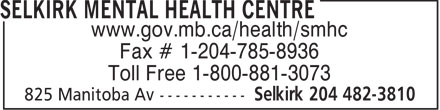 Selkirk Mental Health Centre (204-482-3810) - Annonce illustrée======= - www.gov.mb.ca/health/smhc Fax # 1-204-785-8936 Toll Free 1-800-881-3073 www.gov.mb.ca/health/smhc Fax # 1-204-785-8936 Toll Free 1-800-881-3073