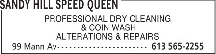 Sandy Hill Speed Queen (613-565-2255) - Annonce illustrée======= - PROFESSIONAL DRY CLEANING & COIN WASH ALTERATIONS & REPAIRS