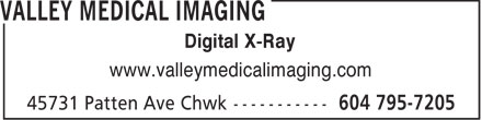 Valley Medical Imaging (604-795-7205) - Display Ad - Digital X-Ray www.valleymedicalimaging.com