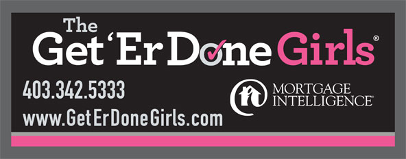 The Get 'Er Done Girls (403-342-5333) - Display Ad -