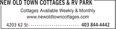 New Old Town Cottages & RV Park (403-844-4442) - Annonce illustrée======= - Cottages Available Weekly & Monthly www.newoldtowncottages.com