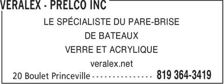 Veralex Inc (819-364-3419) - Annonce illustrée======= - LE SPÉCIALISTE DU PARE-BRISE DE BATEAUX VERRE ET ACRYLIQUE veralex.net