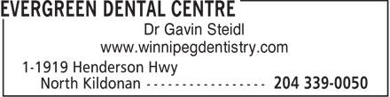 Evergreen Dental Centre (204-339-0050) - Annonce illustrée======= - Dr Gavin Steidl www.winnipegdentistry.com