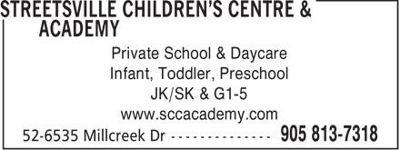 Streetsville Children's Centre & Academy (905-813-7318) - Annonce illustrée======= - Private School & Daycare Infant, Toddler, Preschool JK/SK & G1-5 www.sccacademy.com