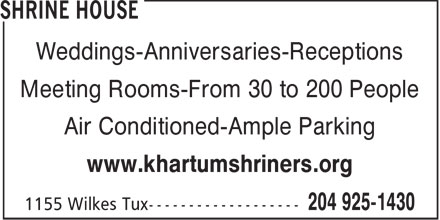 Khartum Shriners (204-925-1430) - Display Ad - Weddings-Anniversaries-Receptions Meeting Rooms-From 30 to 200 People Air Conditioned-Ample Parking www.khartumshriners.org  Weddings-Anniversaries-Receptions Meeting Rooms-From 30 to 200 People Air Conditioned-Ample Parking www.khartumshriners.org