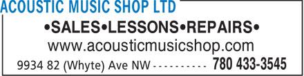 Acoustic Music Shop (780-433-3545) - Display Ad - •SALES•LESSONS•REPAIRS• www.acousticmusicshop.com