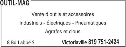 Outil-Mag (819-751-2424) - Display Ad - Vente d'outils et accessoires Industriels - Électriques - Pneumatiques Agrafes et clous