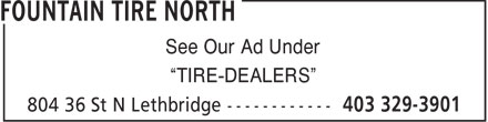 "Fountain Tire (403-329-3901) - Annonce illustrée======= - See Our Ad Under ""TIRE-DEALERS"""